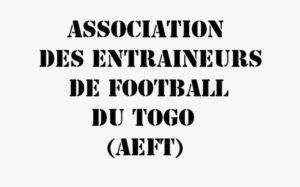 L'Association des entraîneurs de football du Togo (AEFT) dans une nouvelle dynamique