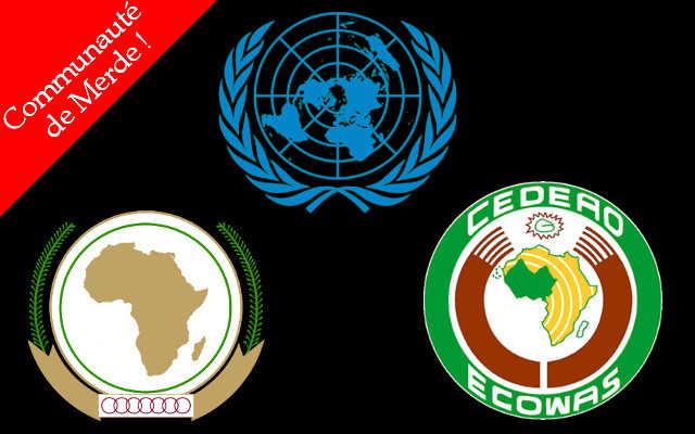 Non au double langage !  ONU – UA – CEDEAO