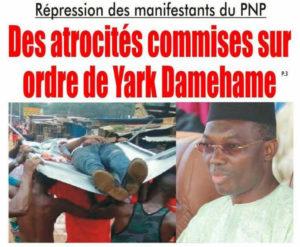 Togo, Répression des manifestants du PNP : Des atrocités commises sur ordre direct de Yark Damehame.