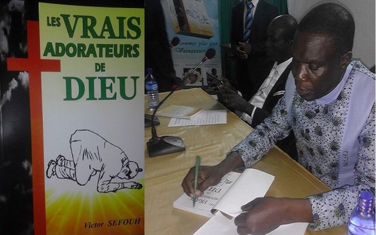 «Les Vrais Adorateurs de DIEU», le nouveau chef-d'œuvre du Pasteur Victor Sefouh