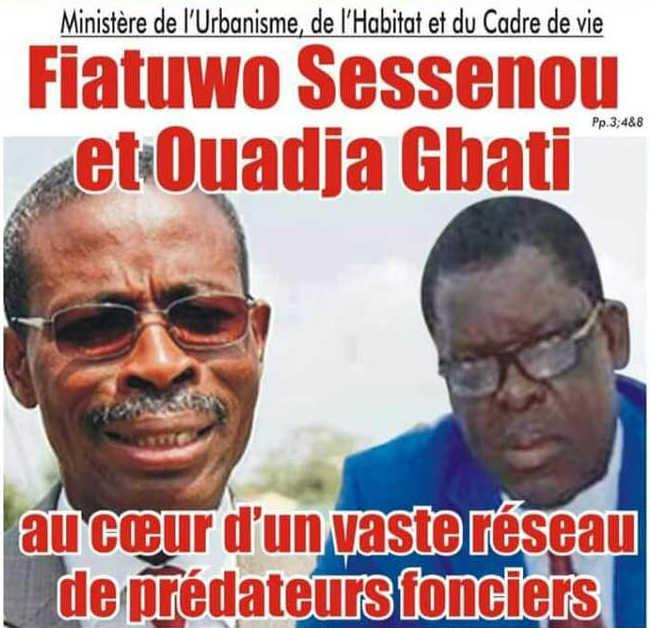 Togo, Ministère de l'Urbanisme, de l'Habitat et du Cadre de vie : Fiatuwo Sessenou et Ouadja Gbati au Cœur d'un Vaste Réseau de Prédateurs Fonciers