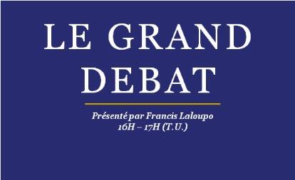Le Grand Débat – Africa Radio du 20 Mai 2019                                                                            21 mai 2019